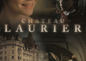 Chateau Laurier – The Web Series